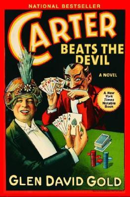 Carter Beats the Devil By Gold, Glen David