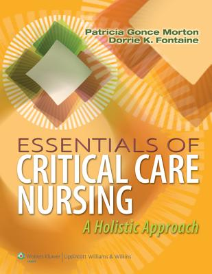 Essentials of Critical Care Nursing + Lww NCLEX-RN 10,000 Prepu By Morton, Patricia Gonce
